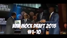2015 NBA Mock Draft- HD Highlights, Predictions