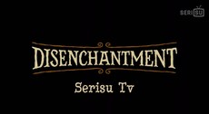 disenchantment s01e01.mp4